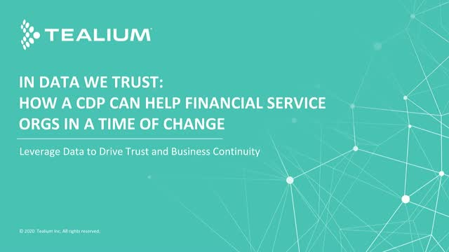 How a CDP Can Help Financial Service Orgs in a Time of Uncertainty