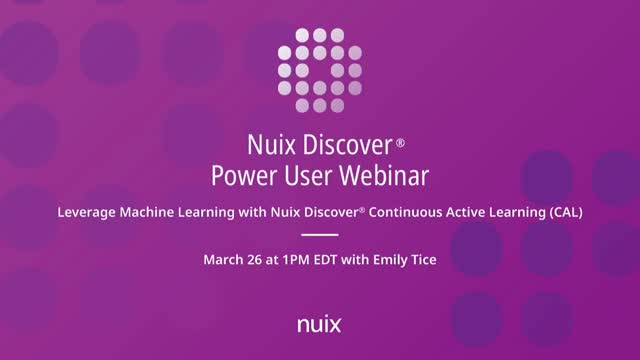 Leverage Machine Learning with Nuix Discover Continuous Active Learning
