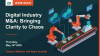 Digital Industry M&A - Bringing Clarity to Chaos