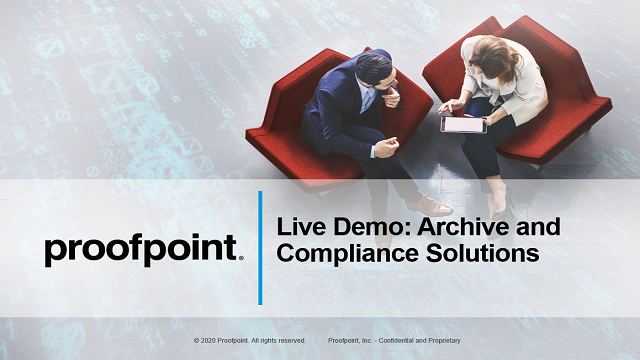 Live Demo: Archive and Compliance Solutions