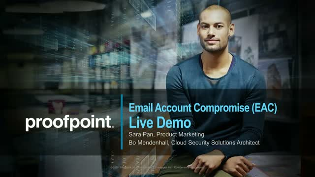Live Demo- How to Combat Email Account Compromise (EAC) with Proofpoint Solution