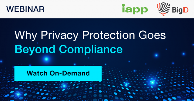 Why Privacy Protection Goes Beyond Compliance