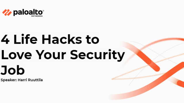 4 Life Hacks to Love Your Security Job