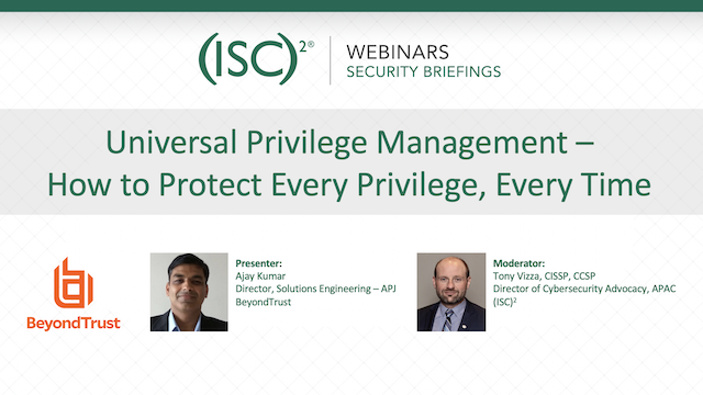 Universal Privilege Management – How to Protect Every Privilege, Every Time