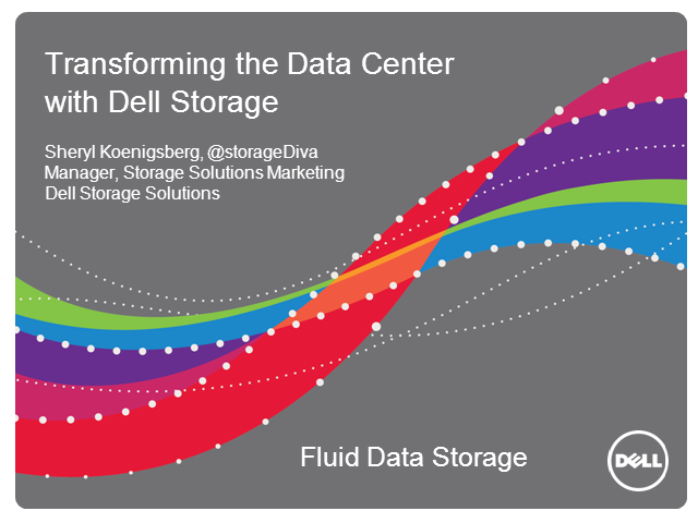 Transforming the Data Center with Dell Storage