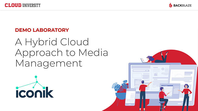 A Hybrid Cloud Approach to Media Management with iconik