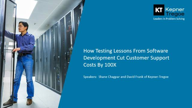 How Testing Lessons From Software Development Cut Customer Support Costs By 100X