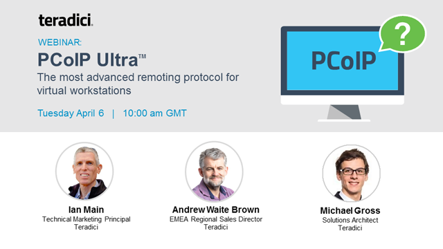 PCoIP Ultra: the most advanced remoting protocol for virtual workstations