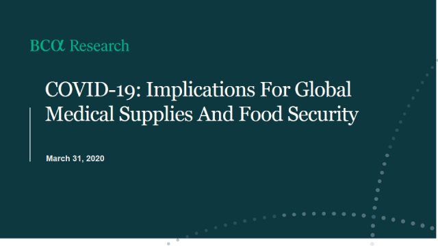 COVID-19: Implications For Global Medical Supplies And Food Security