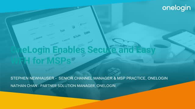 OneLogin Enables Secure and Easy WFH for MSPs