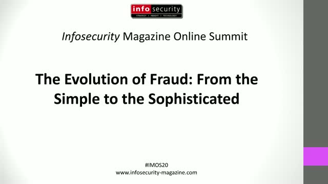 #IMOS20  The Evolution of Fraud: From the Simple to the Sophisticated