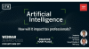 Artificial Intelligence - how will it impact tax professionals?