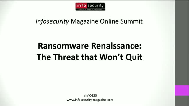 #IMOS20 Ransomware Renaissance: The Threat that Won't Quit