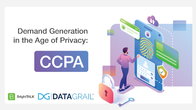 Demand Generation in the Age of Privacy: CCPA