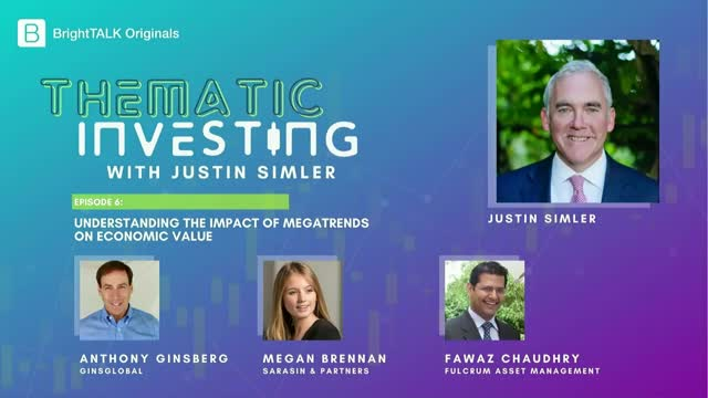 Thematic Investing: Understanding the impact of megatrends on economic value