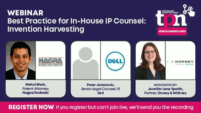 Best Practice for In-House IP Counsel: Invention Harvesting - Panel Discussion