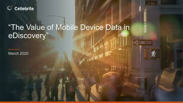 The Value of Mobile Device Data in eDiscovery
