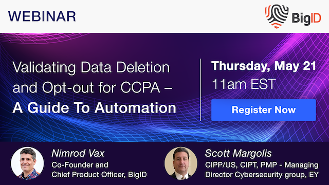 Validating Data Deletion and Opt-out for CCPA – A Guide To Automation