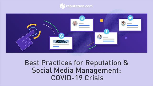 Best Practices for Reputation & Social Media Management: COVID-19 Crisis