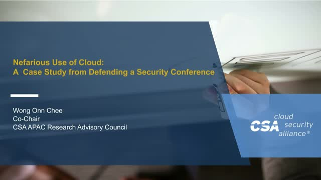 Nefarious Uses of Cloud: A Case Study from Defending a Security Conference
