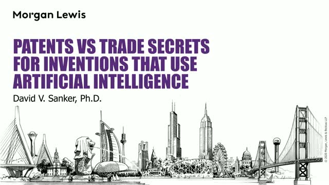Patenting Artificial Intelligence: Use of Patents or Trade Secrets