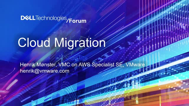 Cloud Migration with VMware Cloud on AWS