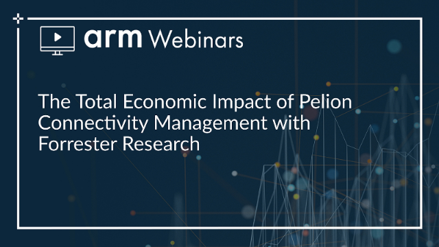 The Total Economic Impact of Pelion Connectivity Management