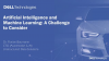 Artificial Intelligence and Machine Learning: A challenge to consider