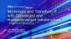 Modernize and Transform IT with Converged and Hyperconverged Infrastructure