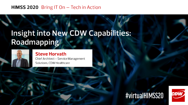 Insight Into New CDW Capabilities: Roadmapping