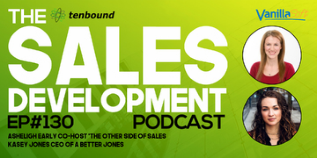 """Kasey Jones and Ashleigh Early - Addressing """"Brotopia"""" in Sales Development"""