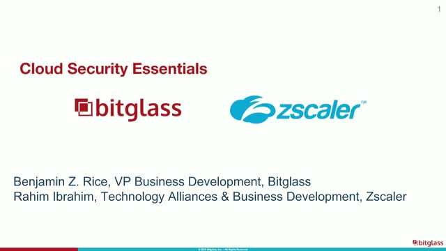 Cloud Security Essentials – Bitglass and Zscaler