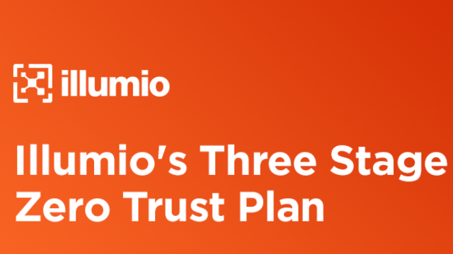 Illumio's Three Stage Zero Trust Plan