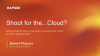 Shoot for the...Cloud?