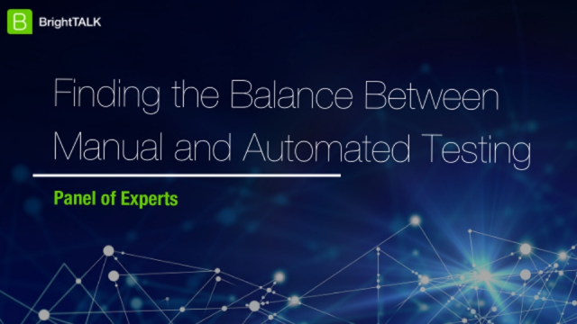 [Panel] Finding the Balance Between Manual and Automated Testing
