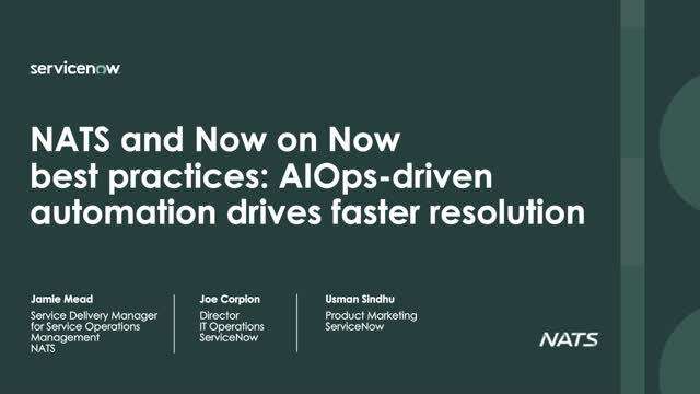 NATS and ServiceNow best practices: AIOps automation drives faster resolution
