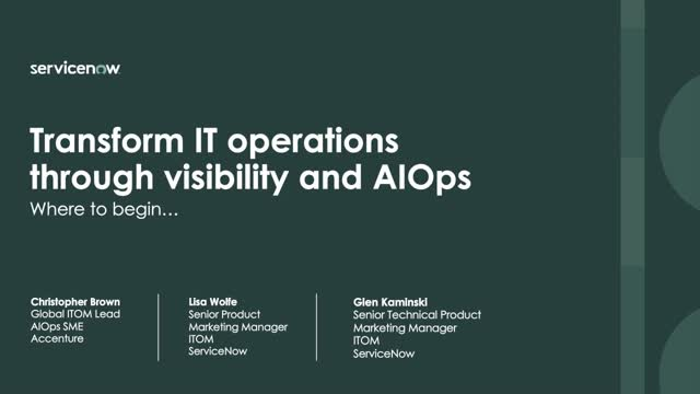 Where to Begin With Transforming IT Operations Through Visibility and AIOps