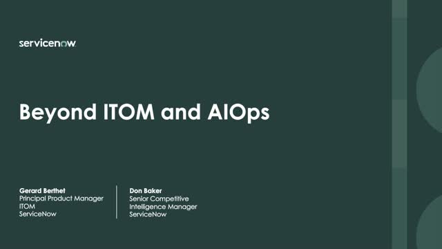 Moving Beyond ITOM and AIOps to Achieve a More Comprehensive IT Stance