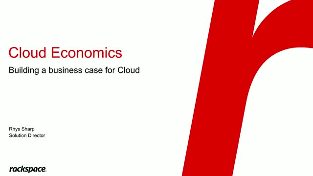 Understanding Cloud Economics and Building a Business Case