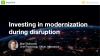 Investing in modernization during disruption