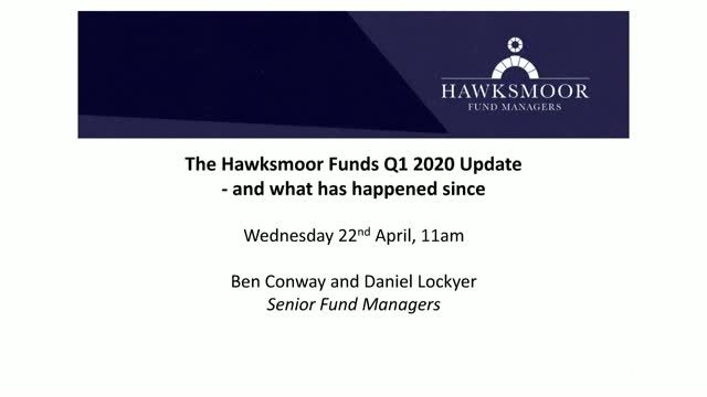 The Hawksmoor Funds Q1 2020 Update - and what has happened since: