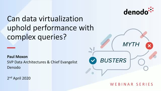 Myth Busters I: Can data virtualization uphold performance with complex queries?