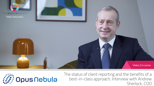 Opus Nebula: The status of client reporting and the benefits of their approach