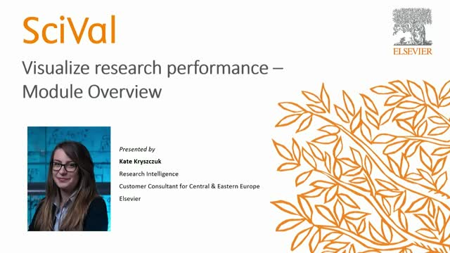 SciVal: Visualize research performance – Module Overview