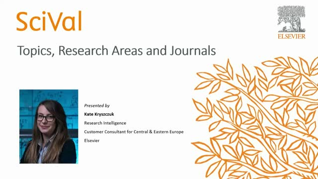 SciVal: Topics, Research Areas and Journals