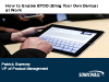 How to Enable BYOD (Bring Your Own Device) at Work