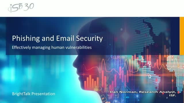 Phishing and Email Security – Effectively Managing Human Vulnerabilities