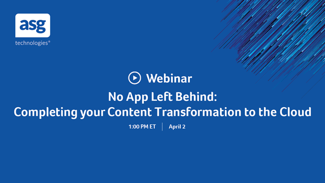 No App Left Behind: Completing your Content Transformation to the Cloud