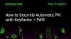 How to Securely Automate PKI with Privileged Access Management
