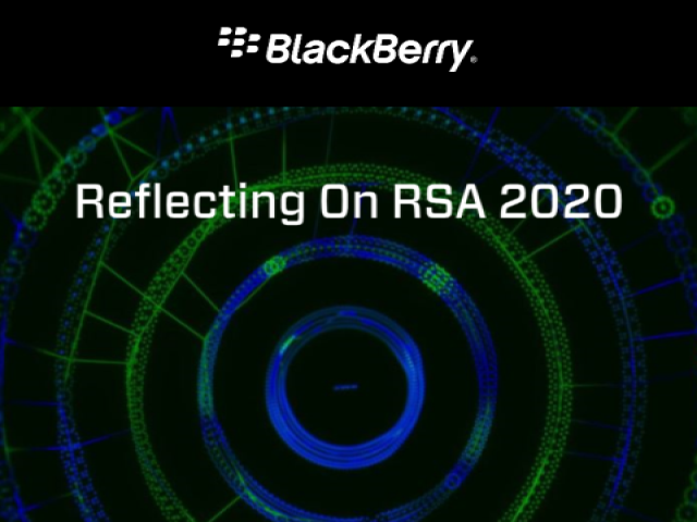 BlackBerry | Reflecting on RSA 2020